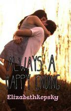 Always a Happy Ending by ElizabethKopsky