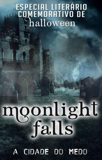 Moonlight Falls - A Cidade do Medo