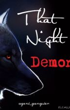 That Night Demon by agent_gangster