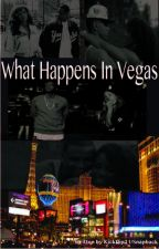 What Happens In Vegas [Finished] by ThaKid_Snapback
