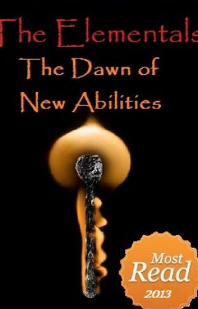 The Elementals: The Dawn of New Abilities by vovnix
