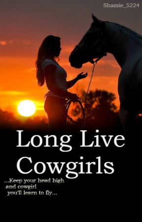 Long Live Cowgirl's by shazzie_5224