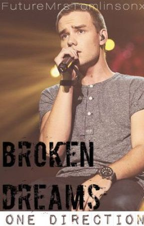 Broken Dreams {One Direction} by ignorebutterfliesx