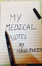 My medical notes by ferrorocher2