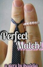 Perfect Match! by ikadelia