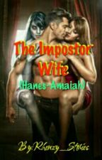 Impostor Wife by Rhenzy_Stories