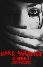 Dark Paradise by demileyy-fanfics