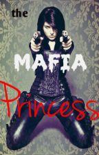 The Mafia Princess by ScarrletQueen