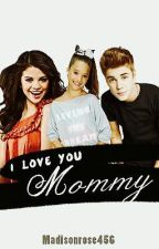 I Love You Mommy. (Adopted by Selena Gomez) by ariarose1227