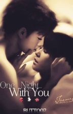 [SMUT] One Night With You- TaeNy |MA 18+| by Butt007
