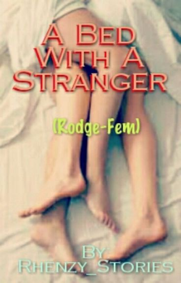 A Bed with a Stranger
