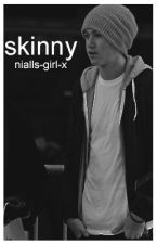 skinny |nh au| by nialls-girl-x