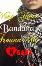 Wrap Your Bandana Around My Heart by SkeneKidz