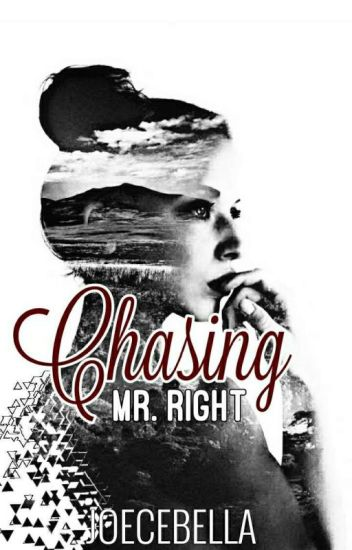 Chasing Mr. Right (Cycle d'Amis Series #3)
