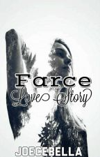 A Farce Love Story (Cycle d'Amis Series #4) by Joecebella