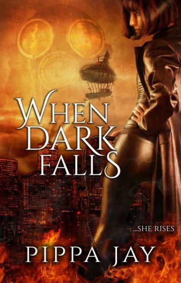 When Dark Falls by PippaJay