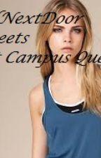 Girl Next Door meets Hot Campus Queen by ImYourGirlNextDoor14