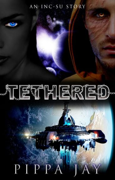 Tethered (An Inc-Su story) by PippaJay
