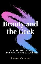 Beauty and the Geek (a Weretiger's tale) by Werepanther