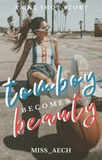 Tomboy becomes Beauty (One-Shot) by Miss_Aech