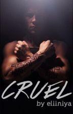 Cruel ~Eric Divergent~ by eliiniya
