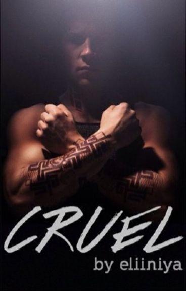 Cruel ~Eric Divergent~