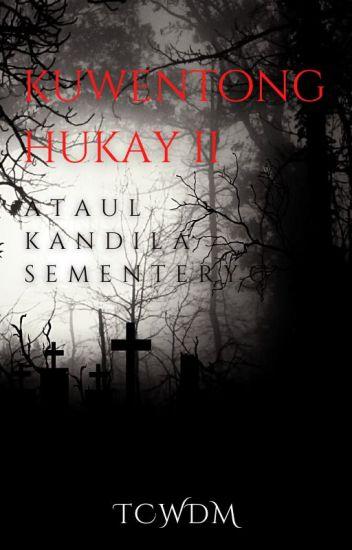 Kwentong Hukay Book 2 (Completed)
