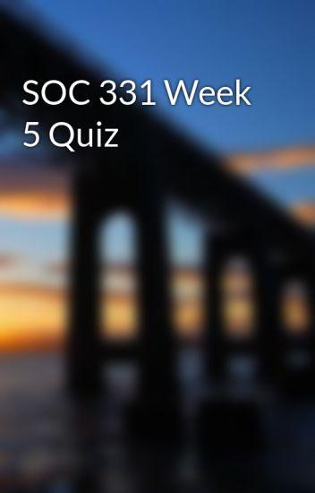 SOC 331 Week 5 Quiz