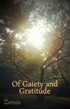 Of Gaiety and Gratitude by Zetnin