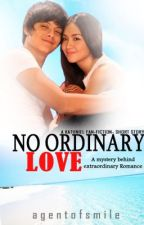 No Ordinary Love [Kathniel One Shot] by agentofsmile