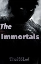 The Immortals by The235Lad