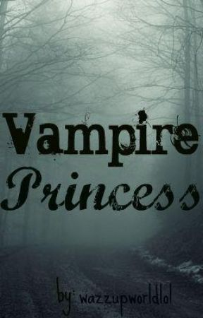 Vampire Princess by wazzupworldlol