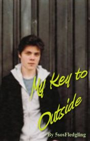 My Key to Outside by 5sosFledgling
