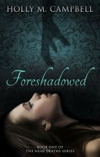 Foreshadowed by booksbyhc