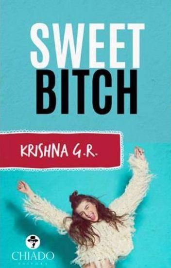 Sweet Bitch © [ Terminada y en edición]