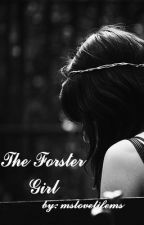 The Foster Girl (On Hold) by mslovelifems