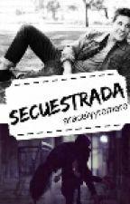 SECUESTRADA by aracelyyromero
