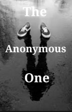The Anonymous One by mystery_girlx