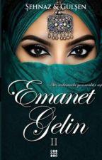 EMANET GELİN | Kitap Oldu by seh-naz
