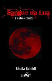 Sangue na Lua e outros contos