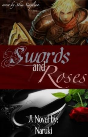 Swords and Roses by Naruki