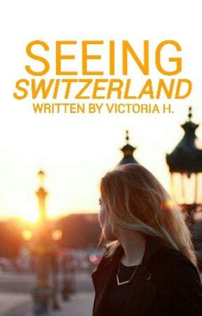 Seeing Switzerland (NaNoWriMo 2014) by acropolitain