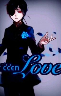 Hidden love adult ciel x reader oneshot wattpad