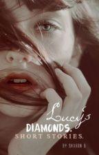 Lucy's Diamonds; Kurzgeschichten. by SharonB