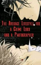 The Average lifestyle for a Crime Lord and a Photographer by SkyeFire