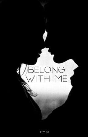 Belong With Me by tehyaannh