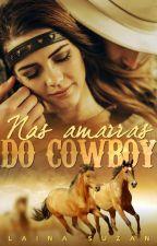 Nas Amarras do Cowboy by LainaSuzan