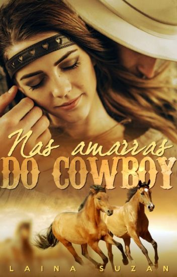 Nas Amarras do Cowboy - PARADO POR TEMPO INDETERMINADO.