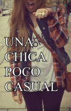 Una chica poco casual (Rubius y tu) (TERMINADA) by Cinthia_Valdez16