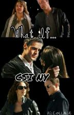 CSI NY: What If..... by IsabellaPiedra